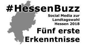 hessenbuzz socia media landtagswahl hessen 2018 erkenntnisse ltwhessen